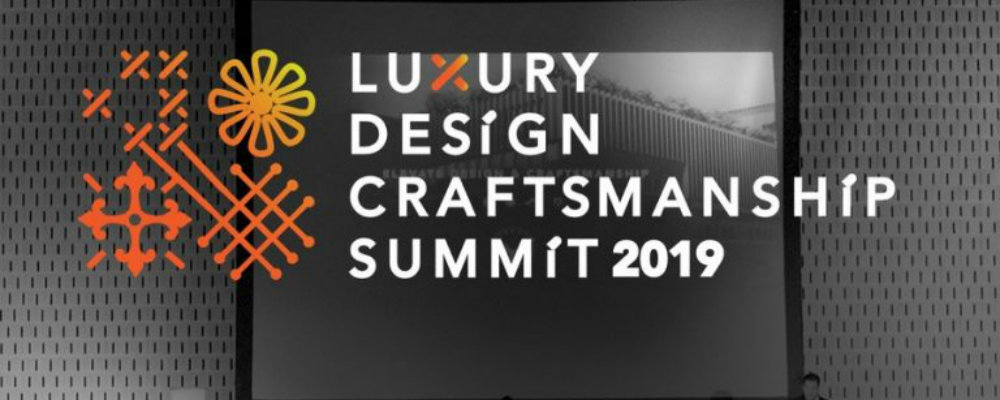 summit 2019 Luxury Design & Craftsmanship Summit 2019: Make Sure You Don't Miss It Luxury Design Craftsmanship Summit 2019 Make Sure You Dont Miss It 1 1